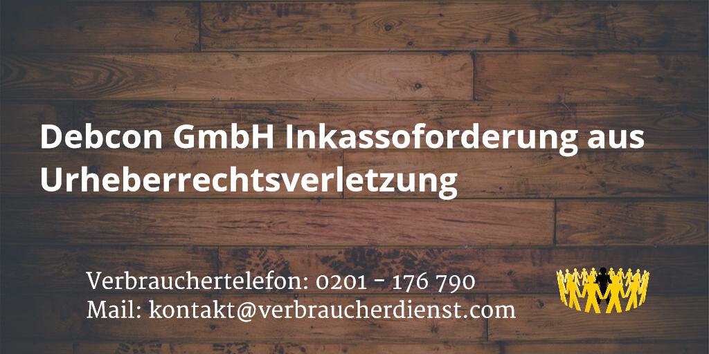Beitragsbild: Debcon GmbH Inkassoforderung aus Urheberrechtsverletzung