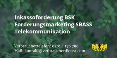 Beitragsbild: Inkassoforderung BSK Forderungsmarketing SBASS Telekommunikation