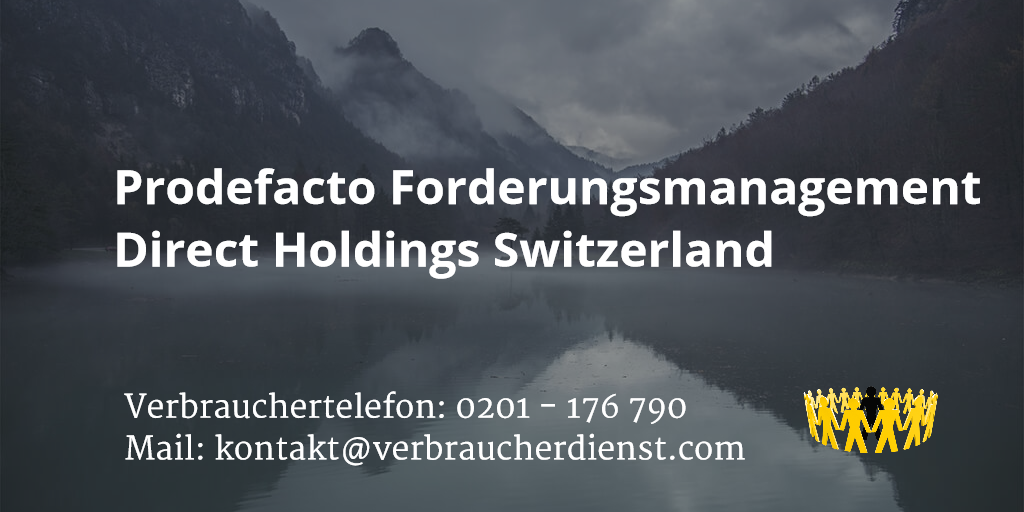 Beitragsbild: Prodefacto Forderungsmanagement Direct Holdings Switzerland