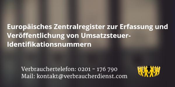 Beitragsbild: Europäisches Zentralregister zur Erfassung und Veröffentlichung von Umsatzsteuer-Identifikationsnummern