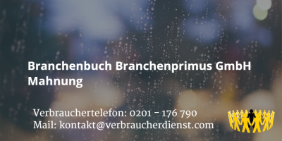 Beitragsbild: Branchenbuch Branchenprimus GmbH Mahnung