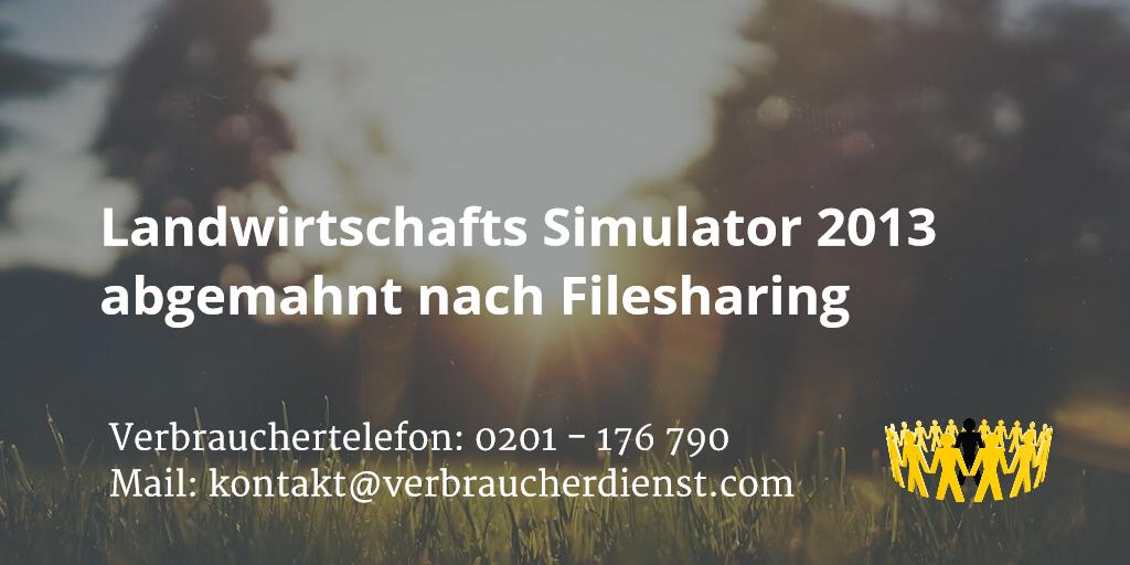 Beitragsbild: Landwirtschafts Simulator 2013 abgemahnt nach Filesharing