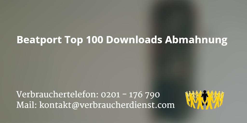 Beitragsbild: Beatport Top 100 Downloads Abmahnung