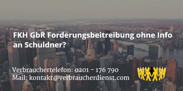 Beitragsbild: FKH GbR Forderungsbeitreibung ohne Info an Schuldner