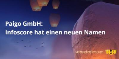 Titel: Paigo GmbH - Infoscore hat einen neuen Namen