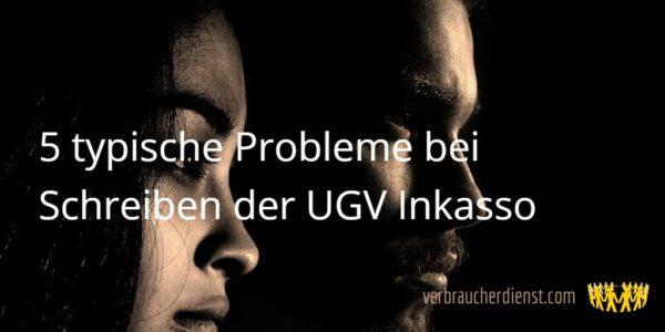 Titel: 5 typische Probleme bei Schreiben von der UGV Inkasso
