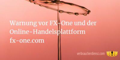 Titel: Warnung vor FX-One und der Online-Handelsplattform fx-one.com