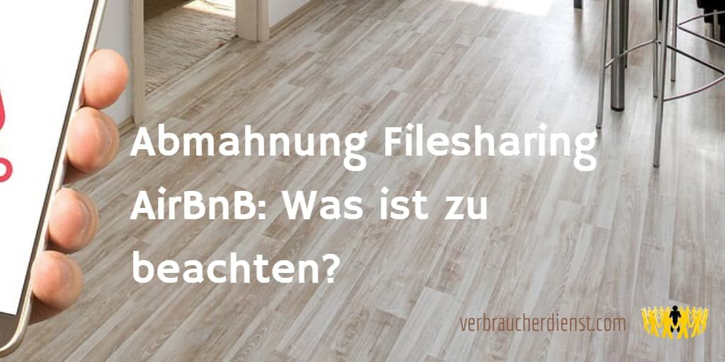 Titel: Abmahnung Filesharing AirBnB