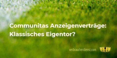 Titel: Communitas Anzeigenverträge: Klassisches Eigentor?