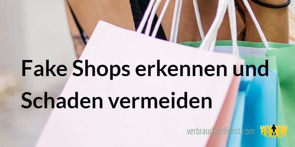 Titel: Fake Shops erkennen und Schaden vermeiden