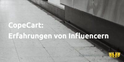 Beitragsbild: CopeCart: Erfahrungen von Influencern