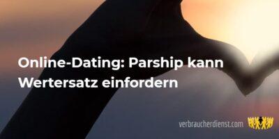 Beitragsbild: Online-Dating: Parship kann Wertersatz einfordern