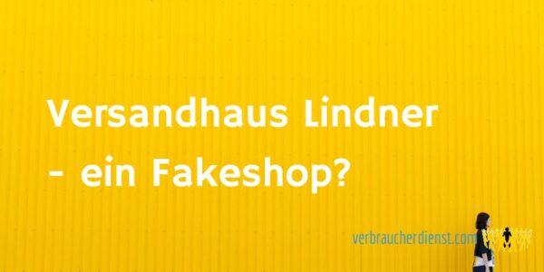 Titel: Versandhaus Lindner ein Fakeshop?